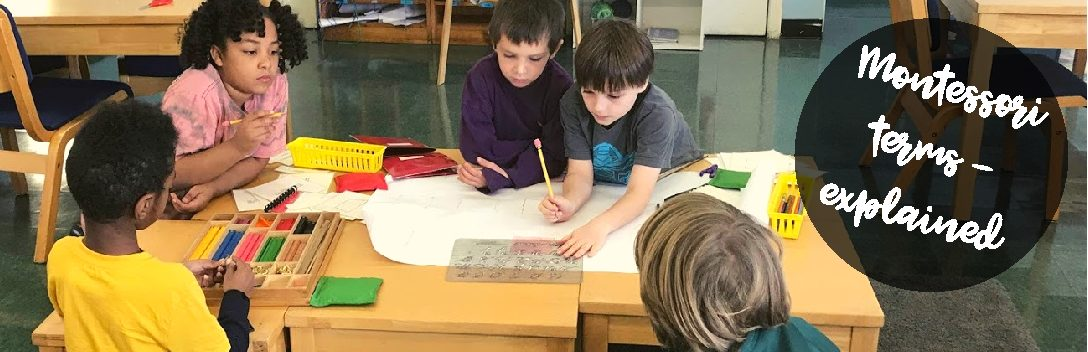 Five Montessori terms, explained!