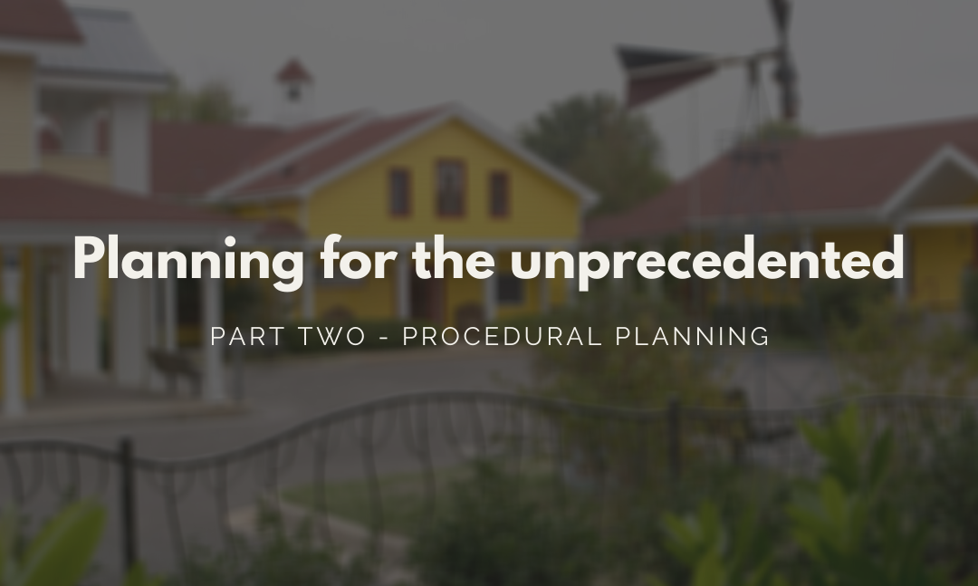Planning for the unprecedented: part two – procedural planning