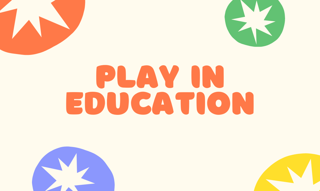 Keeping play in education