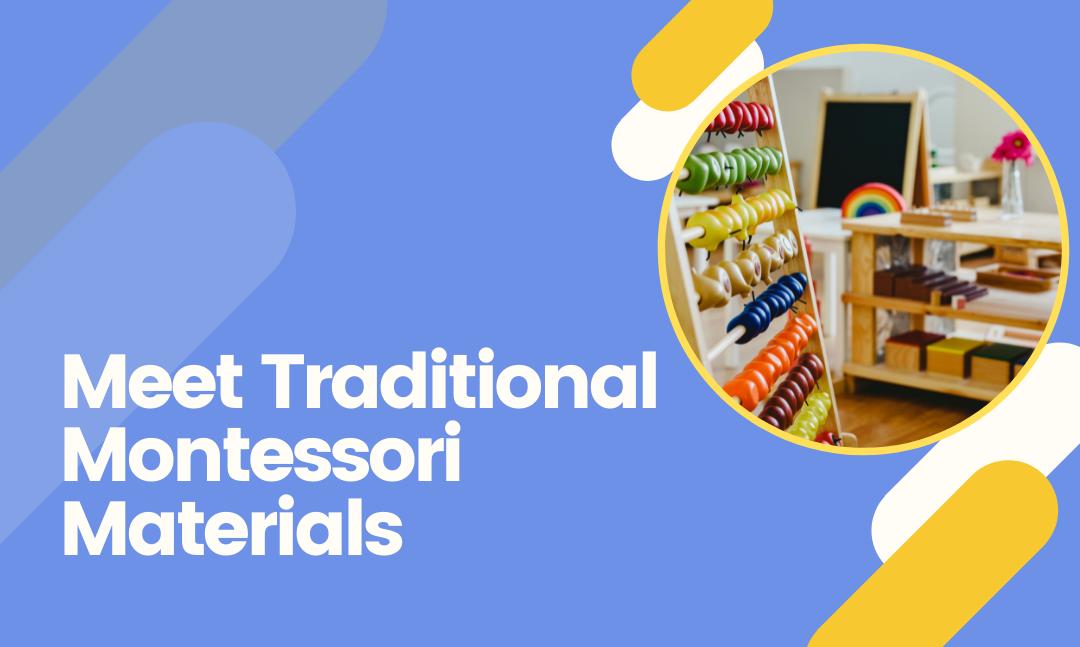 A few unique features of Montessori materials